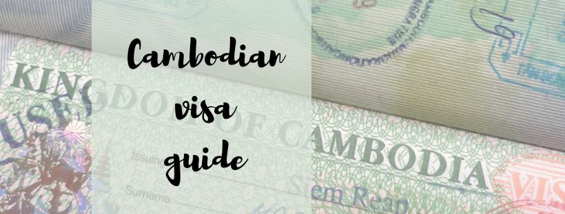Cambodian visa guide