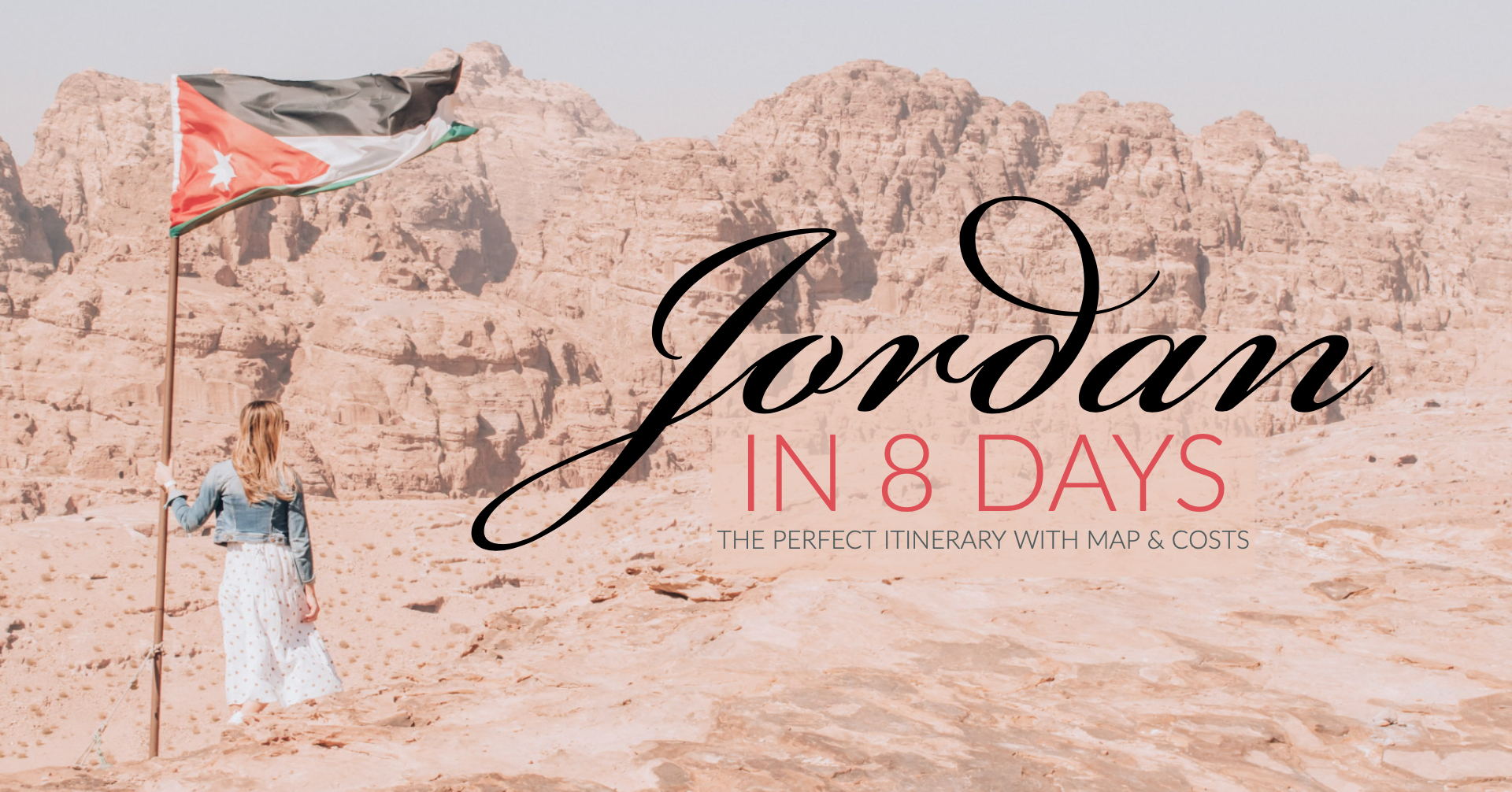 How to spend 8 days in Jordan with map and costs